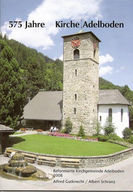 575 Jahre Kirche Adelboden